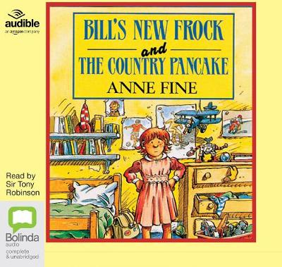 Bill's New Frock & The Country Pancake