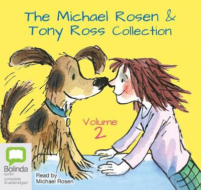 The Michael Rosen & Tony Ross Collection Volume 2