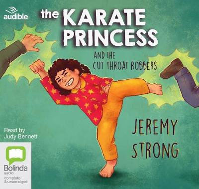 The Karate Princess and the Cut Throat Robbers