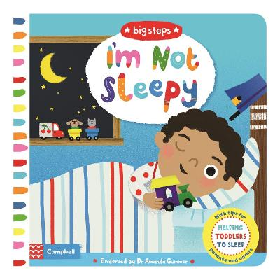 I'm Not Sleepy: Helping Toddlers Go To Sleep