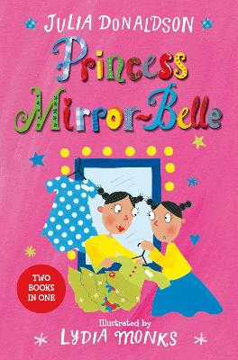 Princess Mirror-Belle: Princess Mirror-Belle Bind Up 1