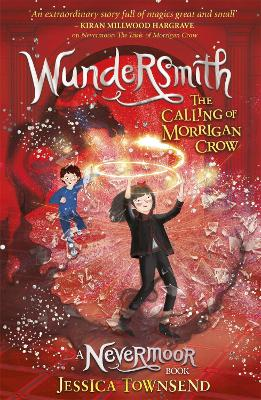 Wundersmith: The Calling of Morrigan Crow Book 2