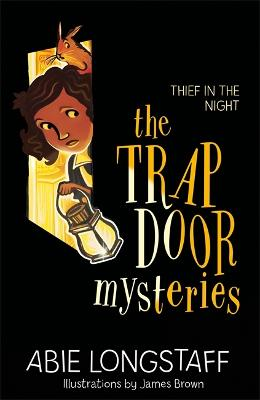 The Trapdoor Mysteries: Thief in the Night: Book 3
