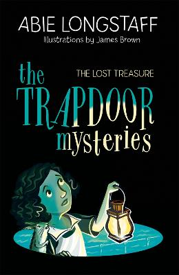 The Trapdoor Mysteries: The Lost Treasure