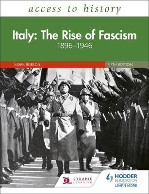 Access to History: Italy: The Rise of Fascism 1896-1946 Fifth Edition