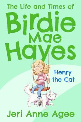 Henry the Cat: The Life and Times of Birdie Mae Hayes #2