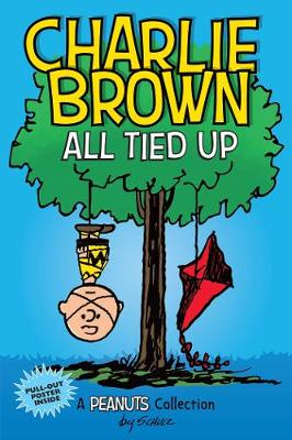 Charlie Brown: All Tied Up: A PEANUTS Collection