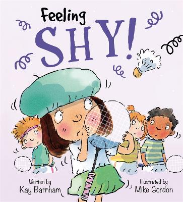 Feelings and Emotions: Feeling Shy