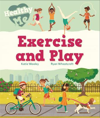 Healthy Me: Exercise and Play