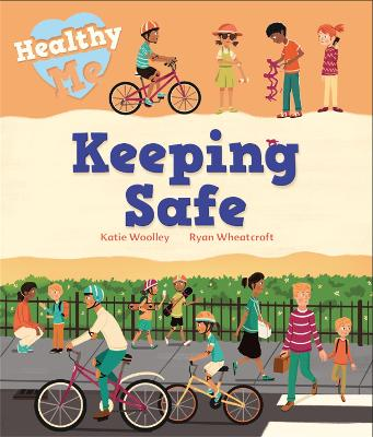 Healthy Me: Keeping Safe