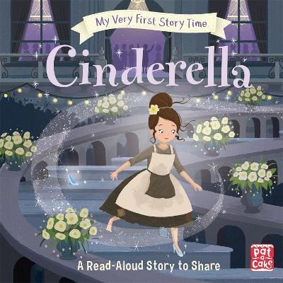 My Very First Story Time: Cinderella: Fairy Tale with picture glossary and an activity