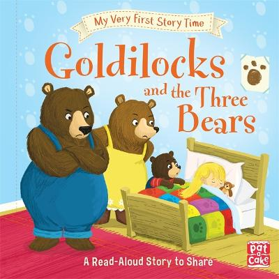 My Very First Story Time: Goldilocks and the Three Bears: Fairy Tale with picture glossary and an activity