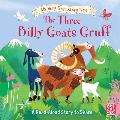 My Very First Story Time: The Three Billy Goats Gruff: Fairy Tale with picture glossary and an activity