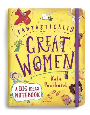 Fantastically Great Women A Big Ideas Notebook