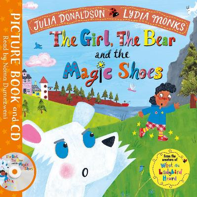 The Girl, the Bear and the Magic Shoes: Book and CD Pack
