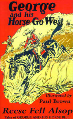 George and His Horse Go West