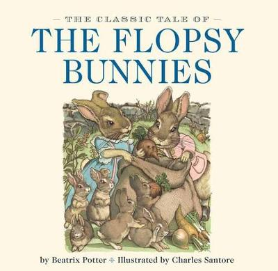 The Classic Tale of the Flopsy Bunnies