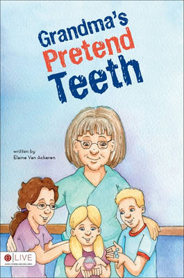 Grandma's Pretend Teeth