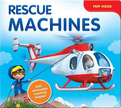 Rescue Machines