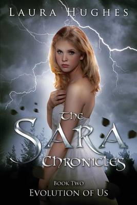 Sara Chronicles Book Two: Evolution of Us