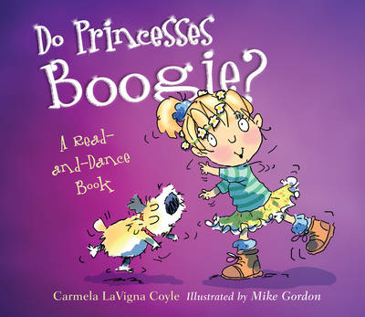 Do Princesses Boogie?