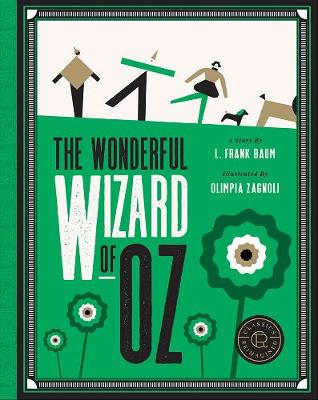 The Wonderful Wizard of Oz (Classics Reimagined)