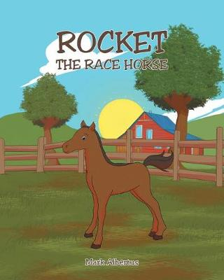 Rocket, the Race Horse