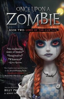 Once Upon a Zombie: Book Two: The Lord of the Curtain