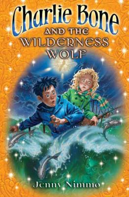 06 Charlie Bone And The Wilderness Wolf