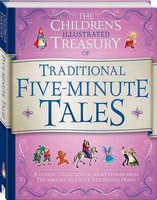 Illustrated Treasury of Traditional Five Minute Tales