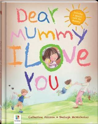 Dear Mummy I Love You