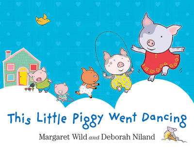This Little Piggy Went Dancing