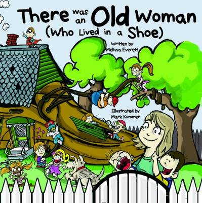 There Was an Old Woman: Who Lived in a Shoe