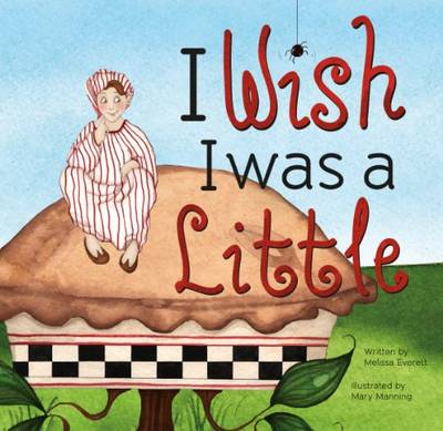 I Wish I Was Little