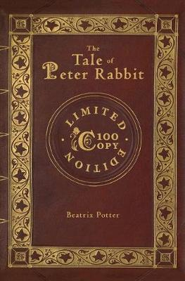 The Tale of Peter Rabbit (100 Copy Limited Edition)