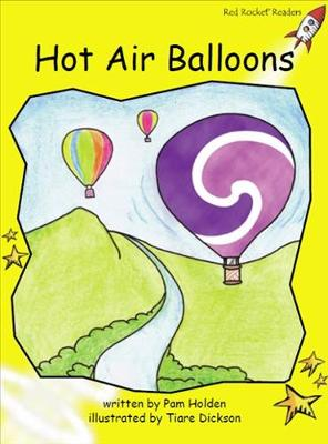 Red Rocket Readers: Early Level 2 Fiction Set C: Hot Air Balloons