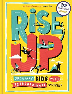 Rise Up: Ordinary Girls and Boys with Extraordinary Stories