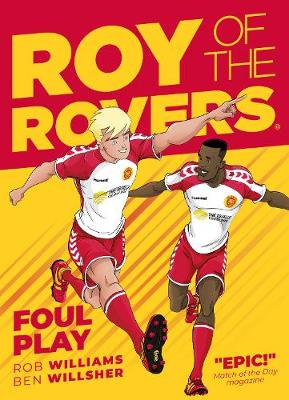 Roy of the Rovers: Foul Play (Comic 2)