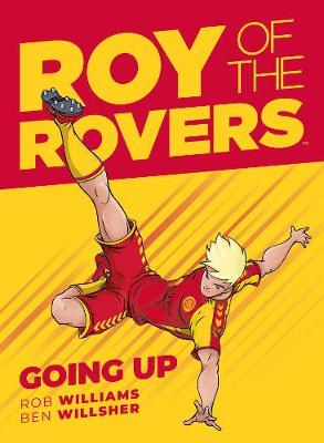 Roy of the Rovers: Going Up (GN 3)