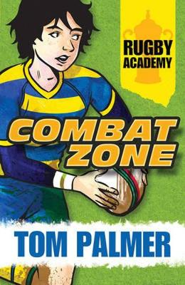 Rugby Academy: Combat Zone