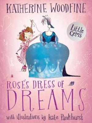 Rose's Dress of Dreams: (Little Gem)