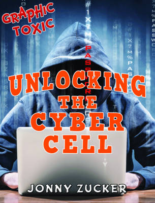 Unlocking the Cyber Cell