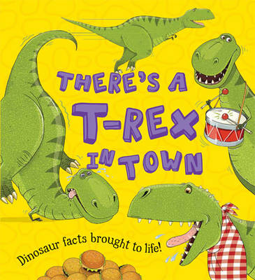 What If a Dinosaur: There's a T-Rex in Town