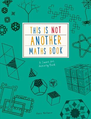 This is Not Another Maths Book: A smart art activity book Reviews ...