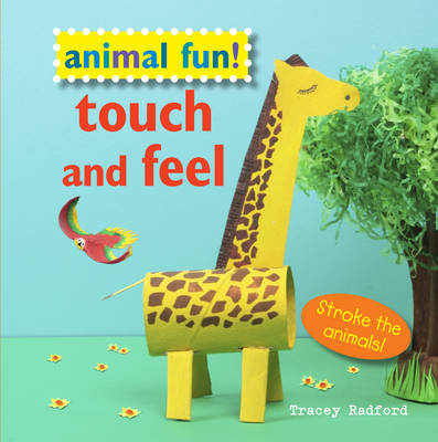 Animal Fun! Touch and Feel: Stroke the Animals!
