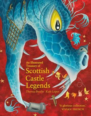 An Illustrated Treasury of Scottish Castle Legends