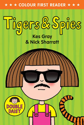 Tiger and Spies (Daisy Colour Reader)