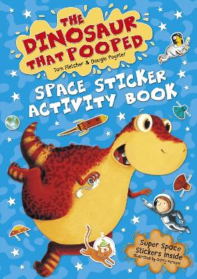 The Dinosaur that Pooped Space: Sticker Activity Book