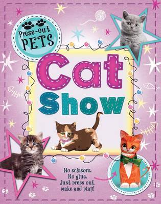 Press-Out Pets: Cat Show