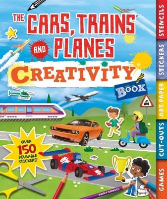The Cars, Trains and Planes Creativity Book